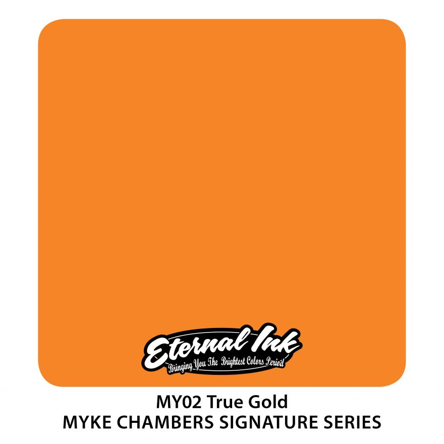 "Eternal ""Myke Chambers"" True Gold"